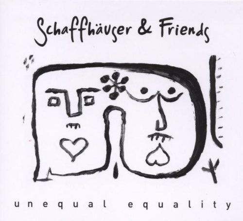 Schaffhauser & Friends Unequal Equality