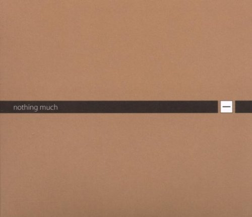 Nothing Much Best Of Minus Nothing Much Best Of Minus 2 CD Set