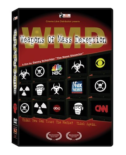 Wmd Weapons Of Mass Deception Wmd Weapons Of Mass Deception Nr