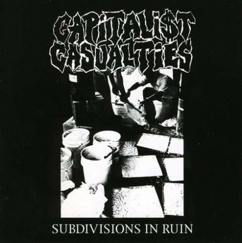 Capitalist Casualties Subdivisions In Ruin