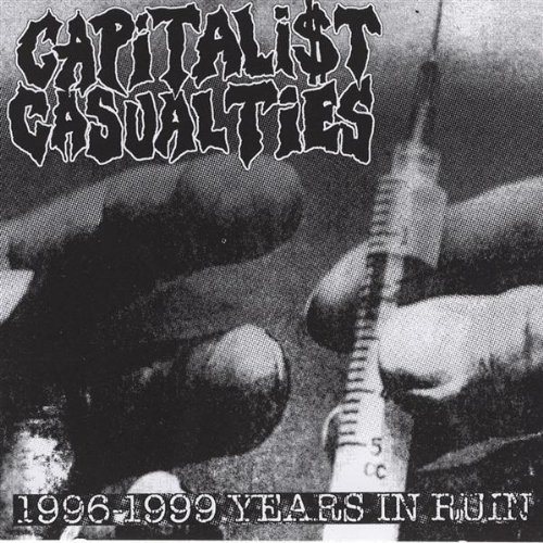 Capitalist Casualties Years In Ruin