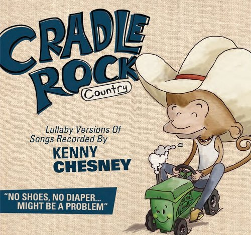 Cradle Rock Lullaby Versions Of Kenny Ches