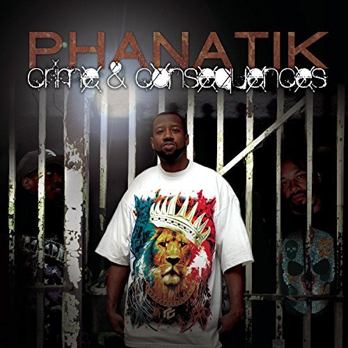 Phanatik Crime & Consequences