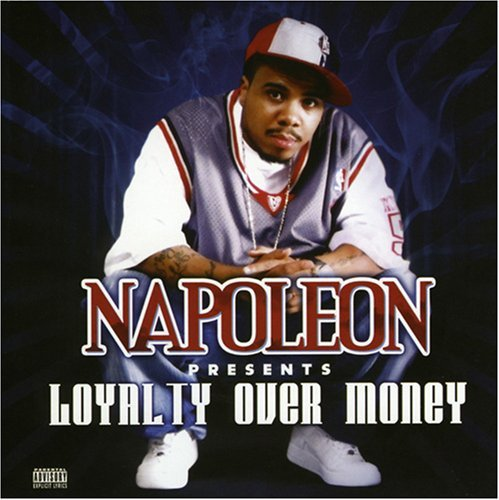Napoleon Presents Loyalty Over Money Explicit Version