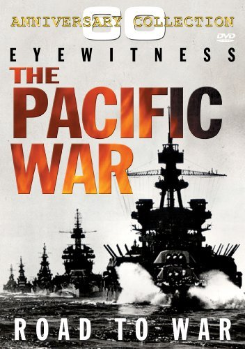 Pacific War Road To War Eyewitness The Pacific War Clr Bw Nr