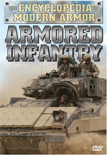 Armored Infantry Encyclopedia Of Modern Armor Nr