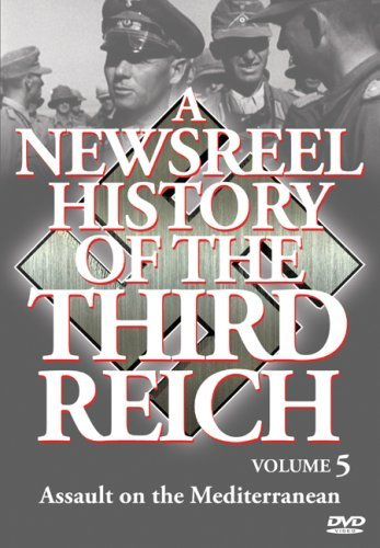 Vol. 5 Newsreel History Of The Newsreel History Of The Third Bw Nr