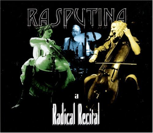Rasputina Radical Recital