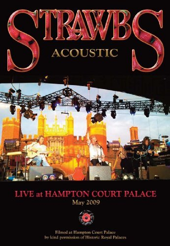 Strawbs Live At Hampton Court Palace