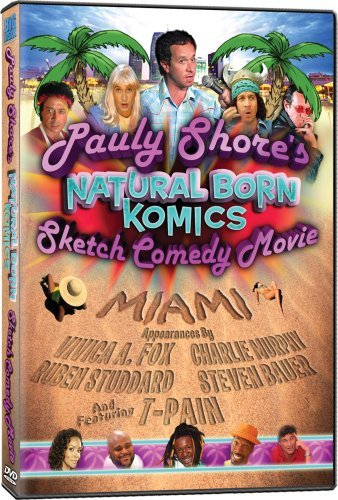 Pauly Shore's Natural Born Kom Pauly Shore's Natural Born Kom Nr