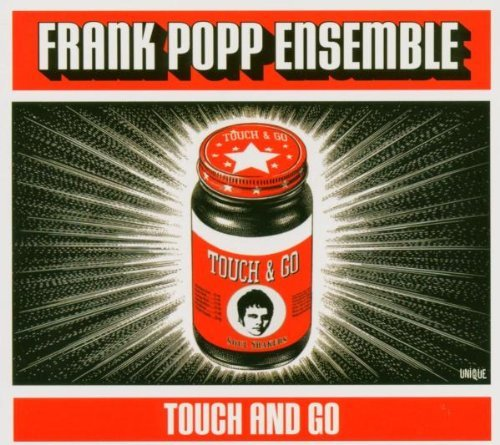 Frank Ensemble Popp Touch & Go Explicit Version