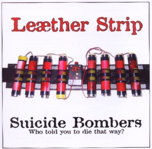 Leaether Strip Suicide Bombers Ep