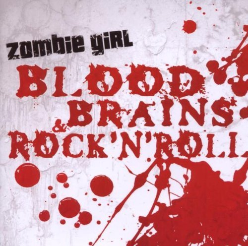 Zombie Girl Blood Brains & Rock'n'roll