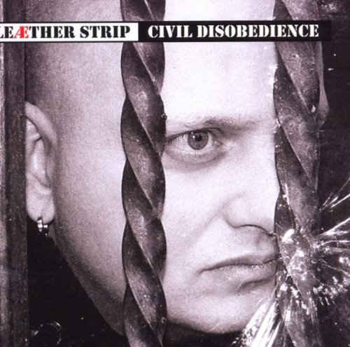 Leaether Strip Civil Disobedience 2 CD