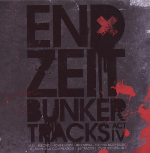 Endzeit Bunkertracks (act 4) Endzeit Bunkertracks (act 4)