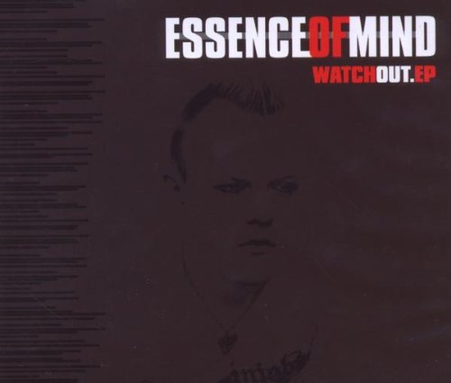 Essence Of Mind Watch Out Ep