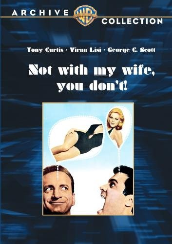 Not With My Wife You Don't Curtis Lisi Scott Ws DVD R Nr