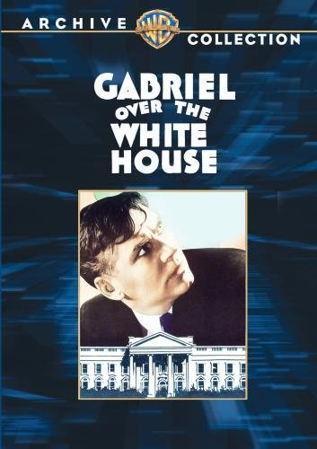 Gabriel Over The White House Huston Morley Tone Bw DVD R Nr