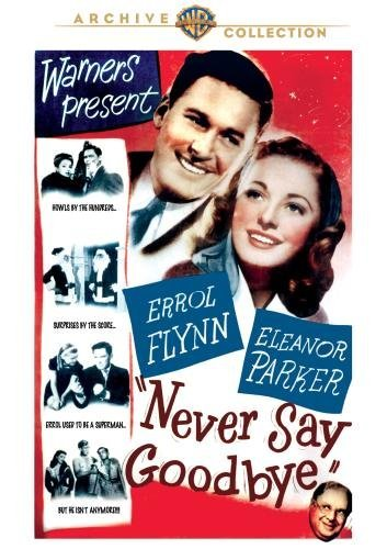 Never Say Goodbye Flynn Parker Watson DVD Mod This Item Is Made On Demand Could Take 2 3 Weeks For Delivery