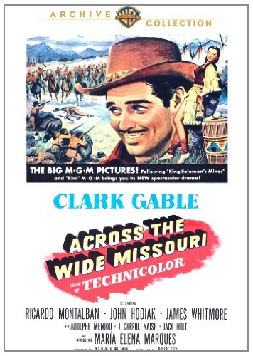 Across The Wide Missouri Gable Montalban Hodiak DVD Mod This Item Is Made On Demand Could Take 2 3 Weeks For Delivery