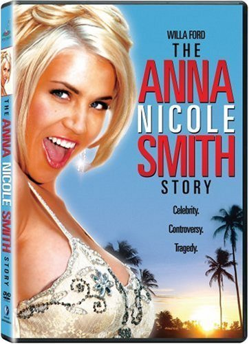 Anna Nicole Smith Story Ford Willa Nr
