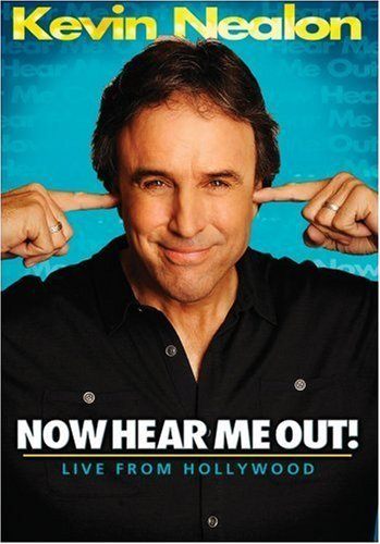 Kevin Nealon Now Hear Me Out Nr