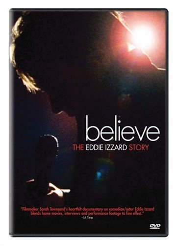Believe The Eddie Izzard Stor Izzard Eddie Nr