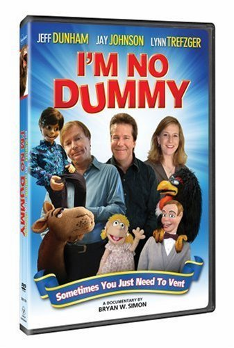 I'm No Dummy Dunham Johnson Trefzger Dunham Johnson Trefzger