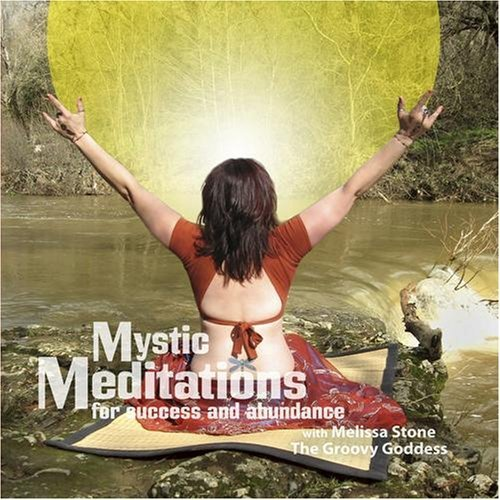 Melissa Stone Mystic Meditations For Success