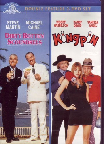 Dirty Rotten Scoundrels & Kingpin Double Feature