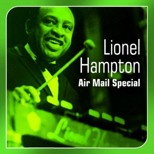 Lionel Hampton Air Mail Special