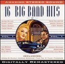 16 Big Band Era Vol. 1 16 Big Band Era 16 Big Band Era