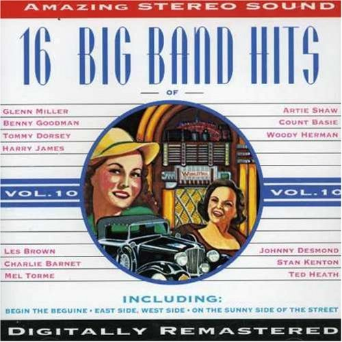 Big Band Era Vol. 10 Big Band Era Shaw Basie Goodman Miller Big Band Era