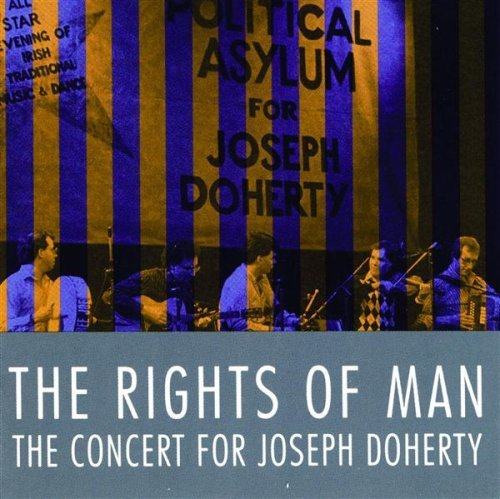 Rights Of Man Concert For Joseph Doherty Celtic Thunder Connelly Ivers Moloney Lunny O'connell