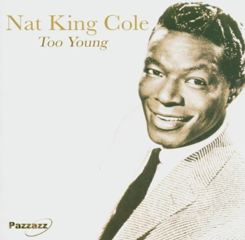 Cole Nat King Too Young Import Gbr