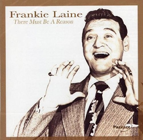 Frankie Laine There Must Be A Reason