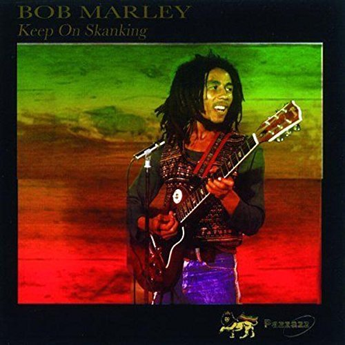 Bob Marley Keep On Skanking