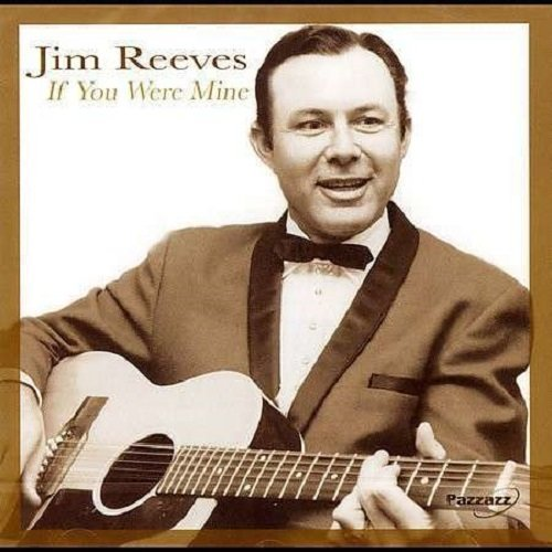 Jim Reeves If You Were Mine