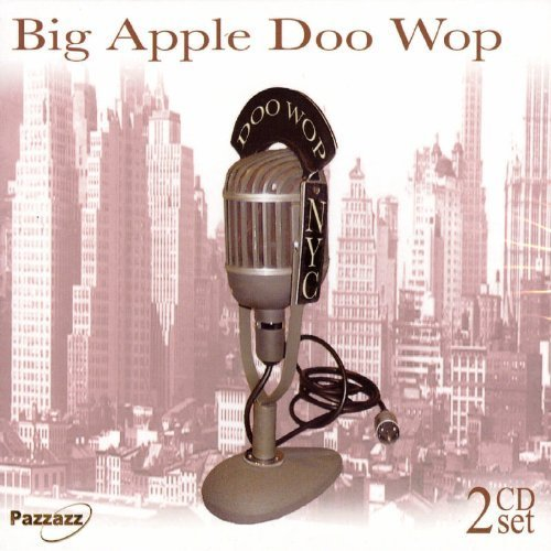 Big Apple Doo Wop Big Apple Doo Wop 2 CD