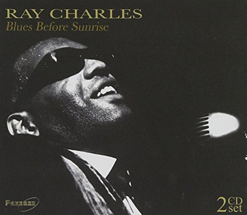 Ray Charles Blues Before Sunrise 2 CD