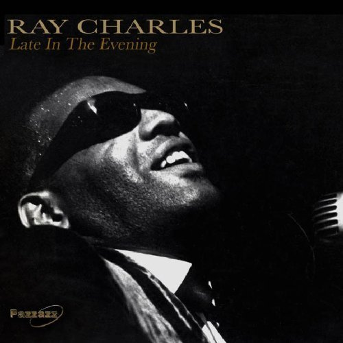 Ray Charles Late In The Evening
