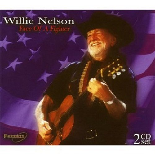 Willie Nelson Face Of A Fighter 2 CD
