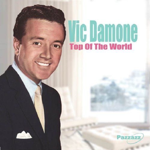 Vic Damone Top Of The World
