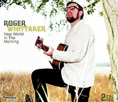 Roger Whittaker New World In The Morning 2 CD