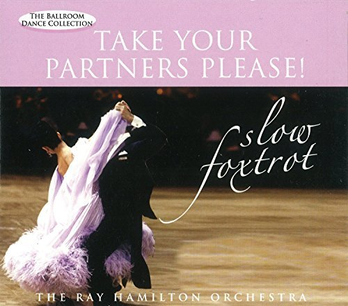 Hamilton Ray Orchestra Slow Foxtrotake Your Partners