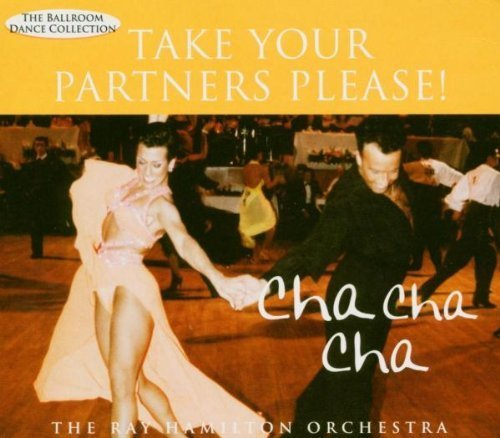 Ray Orchestra Hamilton Cha Cha Cha Take Your Partners
