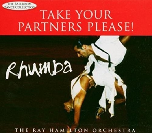 Hamilton Ray Orchestra Rhumba Take Your Partners Plea