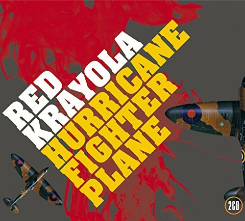 Red Krayola Hurricane Fighter Plane 2 CD