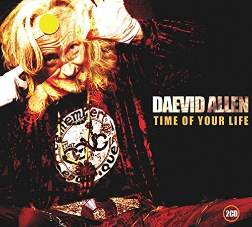 Daevid Allen Time Of Your Life 2 CD