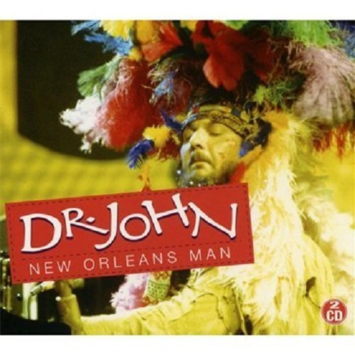 Dr. John New Orleans Man 2 CD